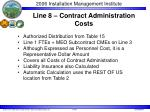 line 8 contract administration costs