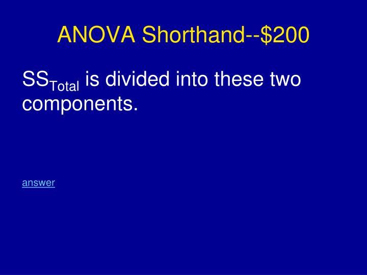 ANOVA Shorthand--$200