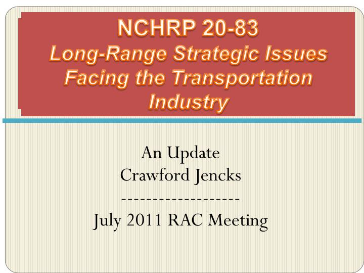 Nchrp 20 83 long range strategic issues facing the transportation industry