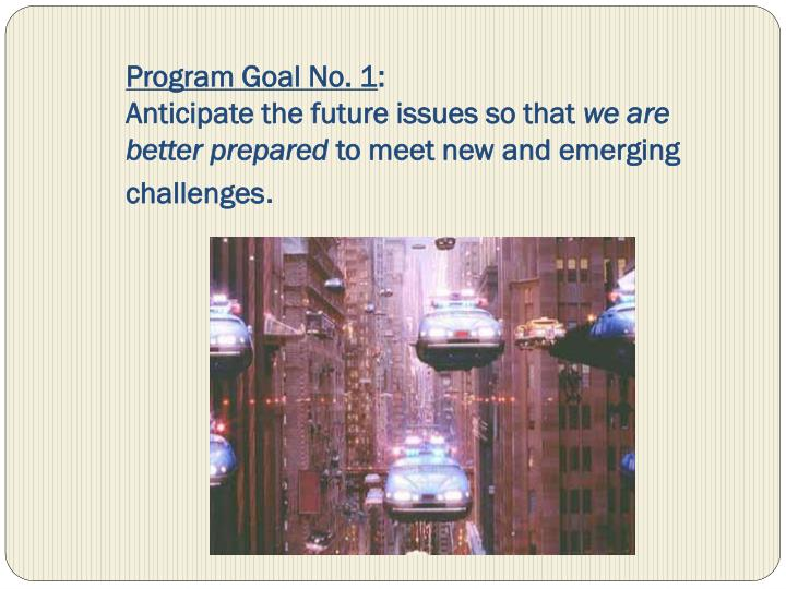 Program Goal No. 1