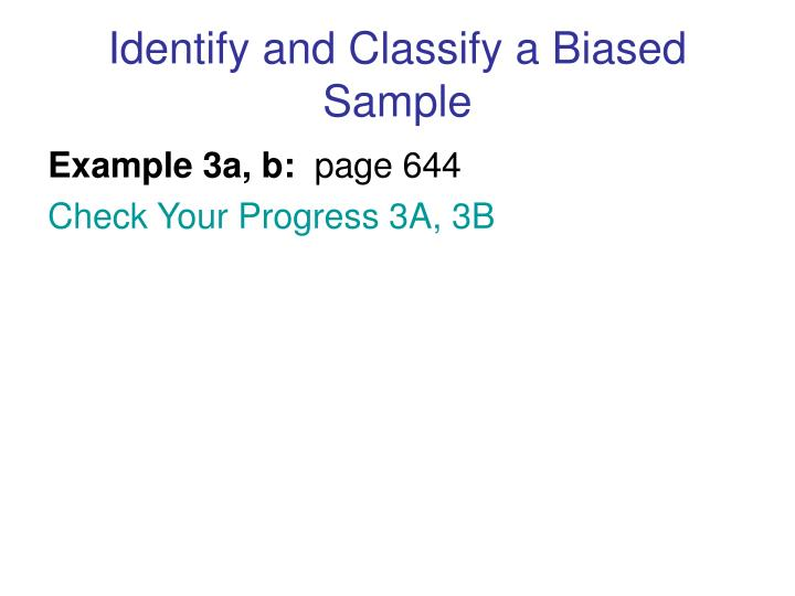 Identify and Classify a Biased Sample