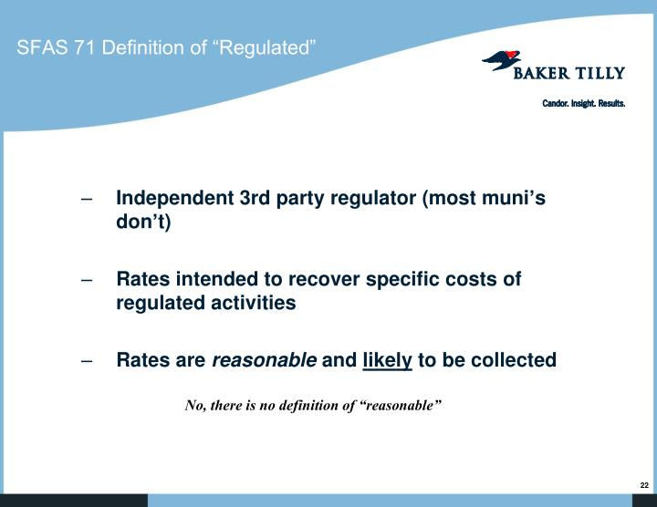 "SFAS 71 Definition of ""Regulated"""
