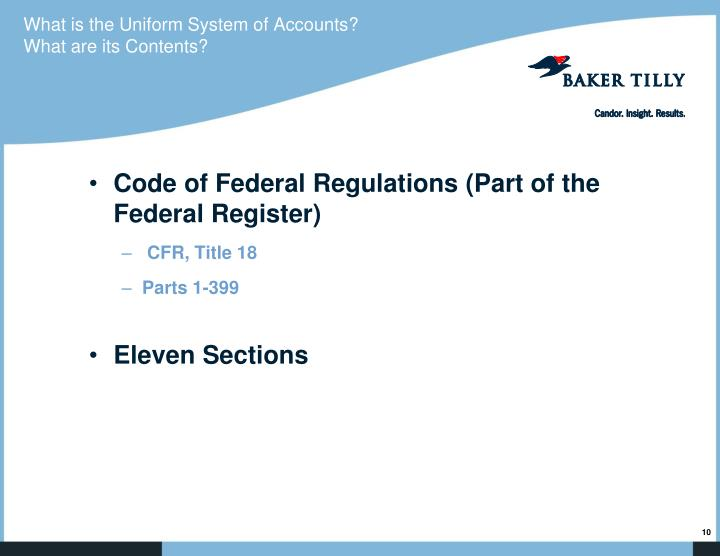 What is the Uniform System of Accounts?  What are its Contents?