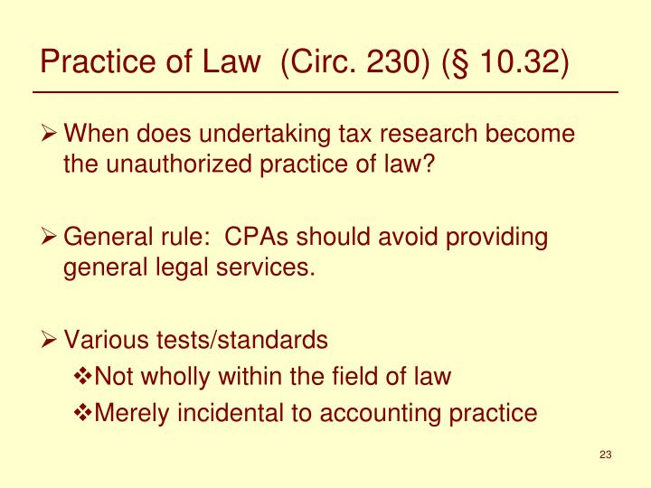 Practice of Law  (Circ. 230) (§ 10.32)