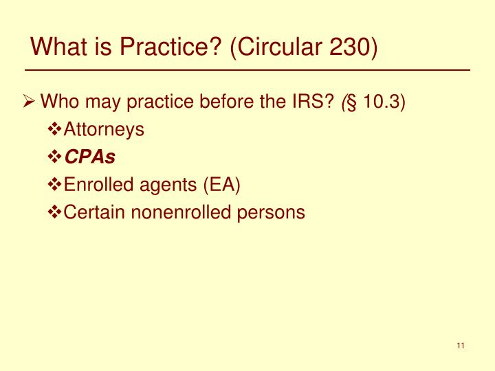 What is Practice? (Circular 230)