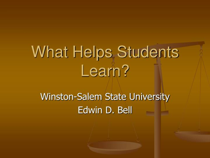 What helps students learn