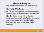 hazard analysis part of new chapter on general requirements