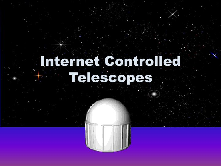 internet controlled telescopes n.