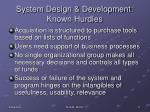 system design development known hurdles