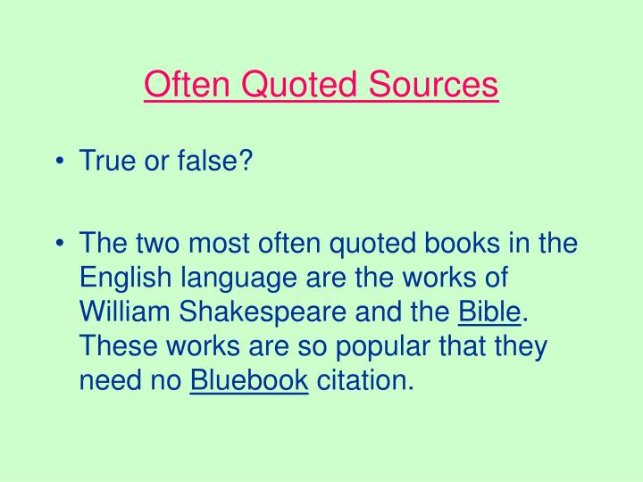 Often Quoted Sources
