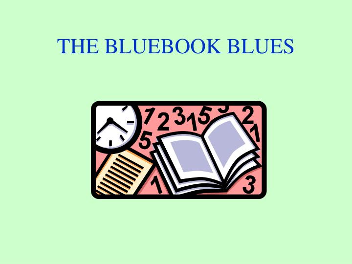 THE BLUEBOOK BLUES