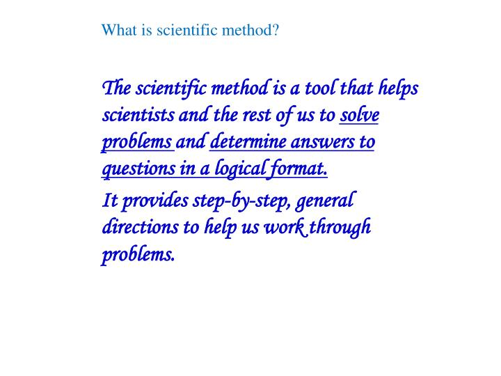 What is scientific method?