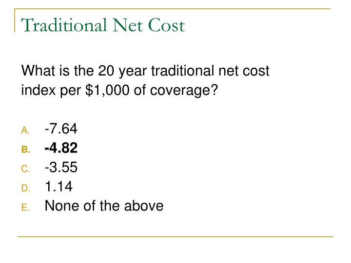 Traditional Net Cost