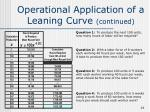 operational application of a leaning curve continued