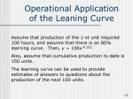 operational application of the leaning curve
