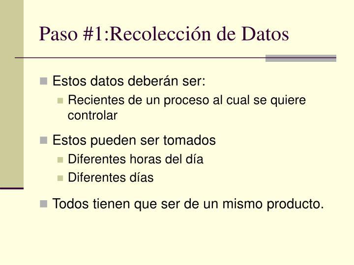 Paso #1:Recolección de Datos