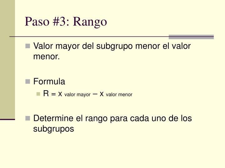 Paso #3: Rango