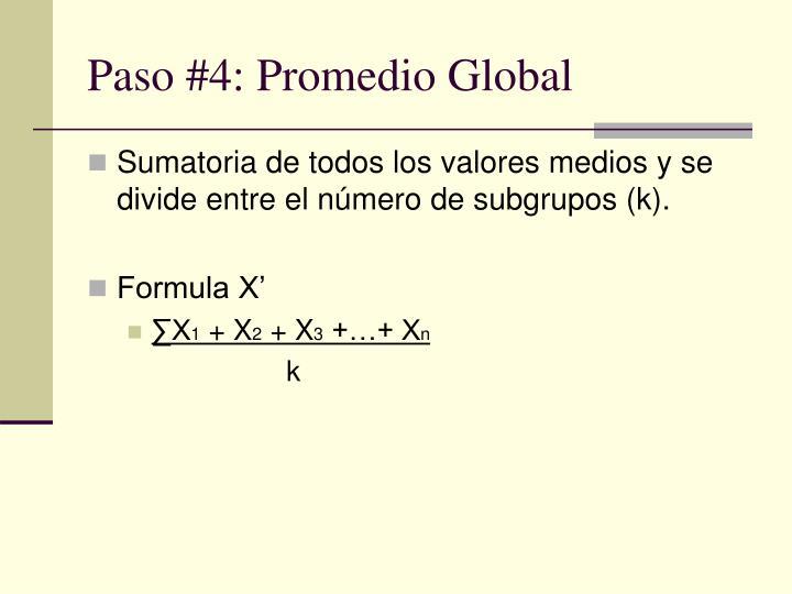 Paso #4: Promedio Global