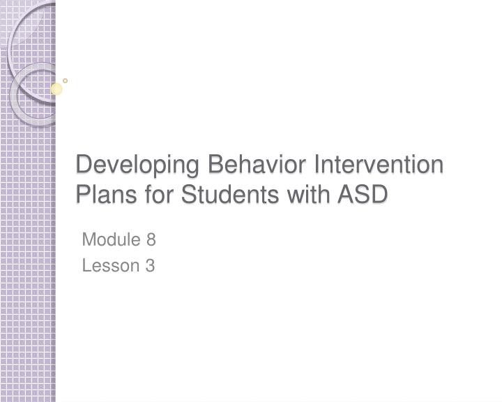 developing behavior intervention plans for students with asd n.