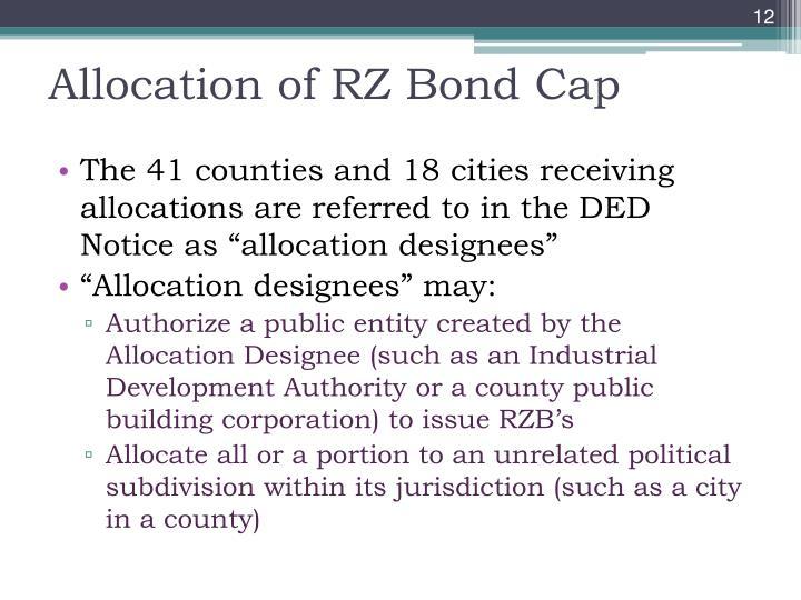 Allocation of RZ Bond Cap