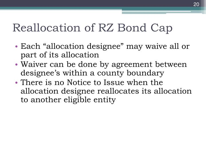 Reallocation of RZ Bond Cap