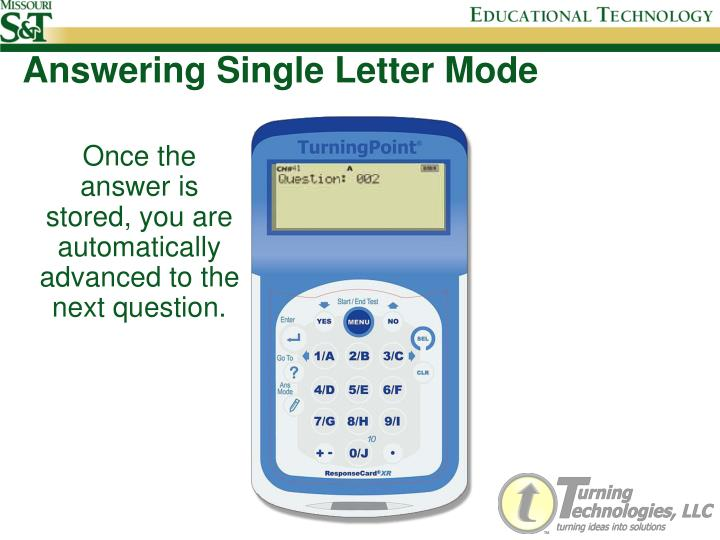 Answering Single Letter Mode