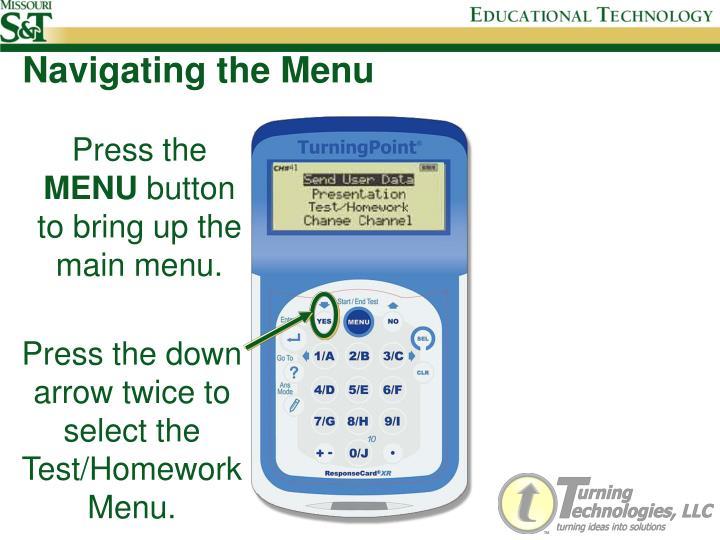 Navigating the menu