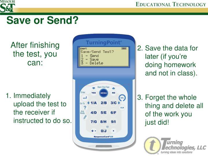 Save or Send?