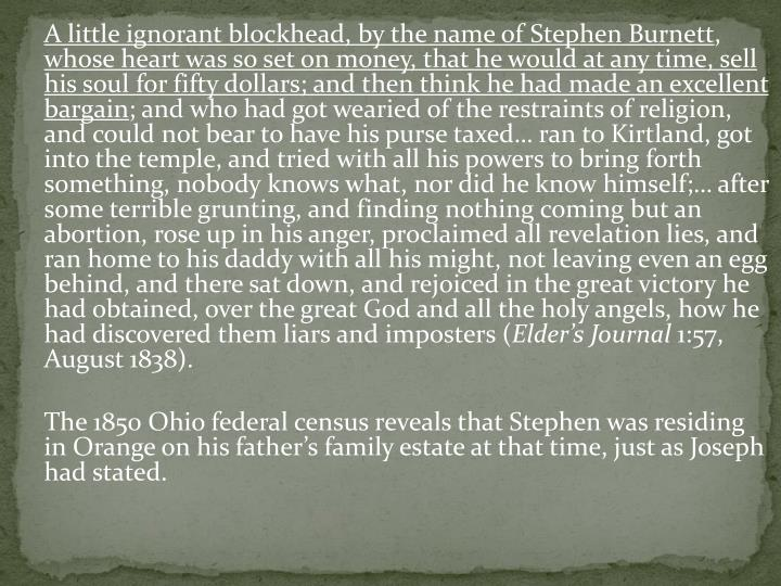 A little ignorant blockhead, by the name of Stephen Burnett