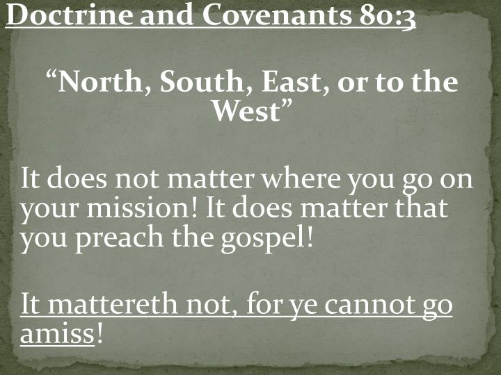 Doctrine and Covenants 80:3