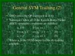 general svm training 2
