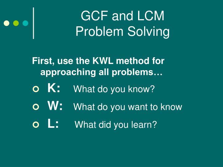 Gcf and lcm problem solving1