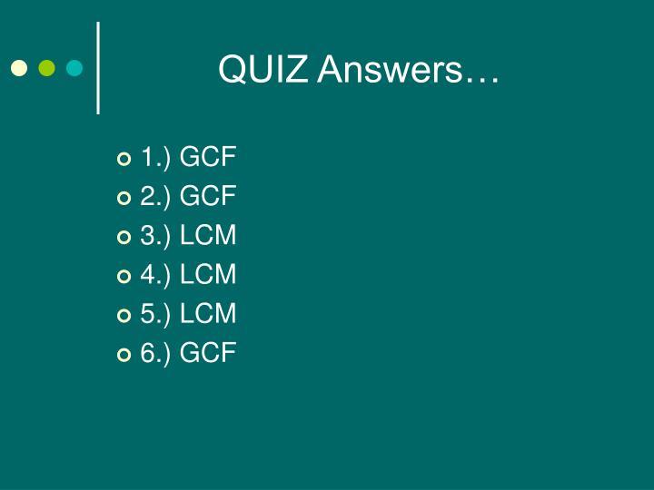 QUIZ Answers…