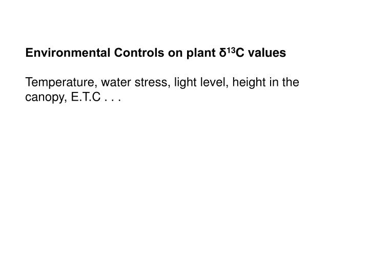 Environmental Controls on plant δ