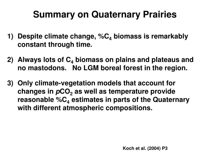 Summary on Quaternary Prairies