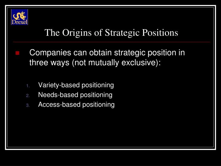 The Origins of Strategic Positions