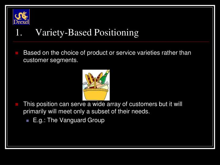 Variety-Based Positioning