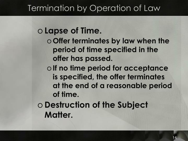 Termination by Operation of Law