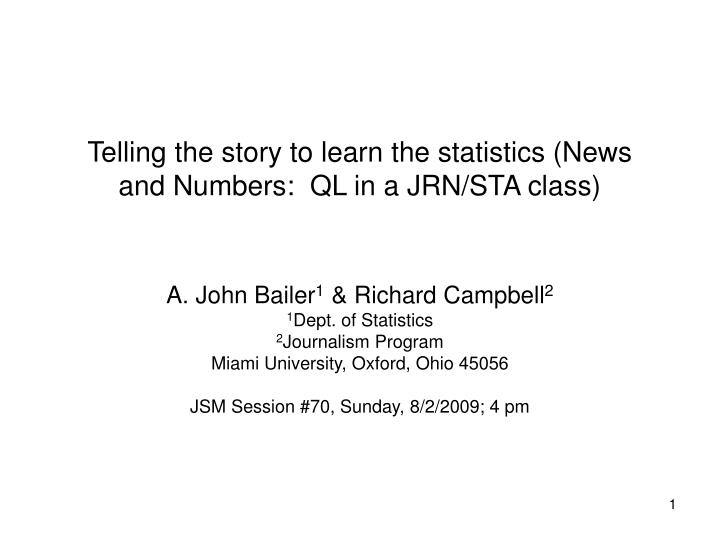 telling the story to learn the statistics news and numbers ql in a jrn sta class n.