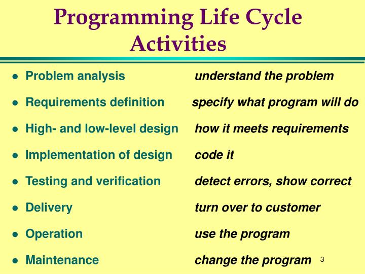 Programming life cycle activities