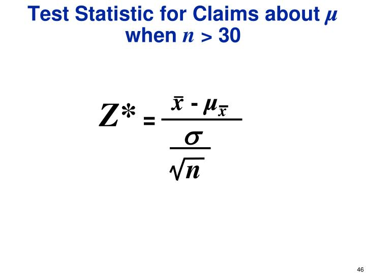 Test Statistic for Claims about