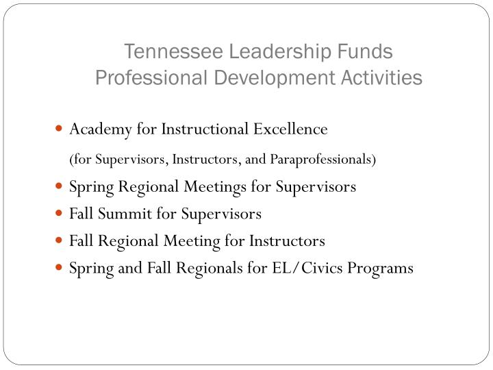Tennessee leadership funds professional development activities