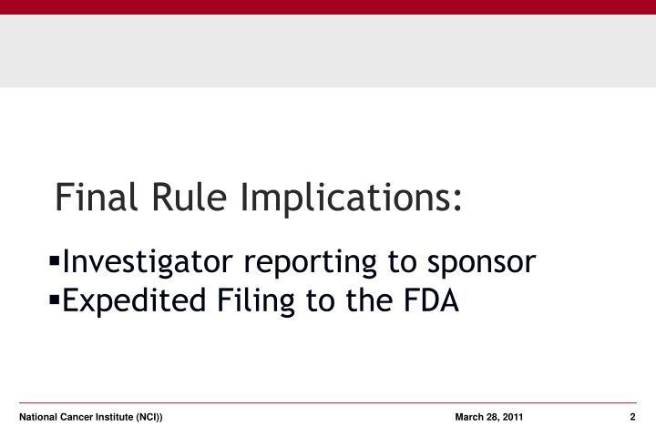 Final Rule Implications:
