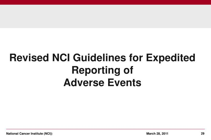Revised NCI Guidelines for Expedited Reporting of