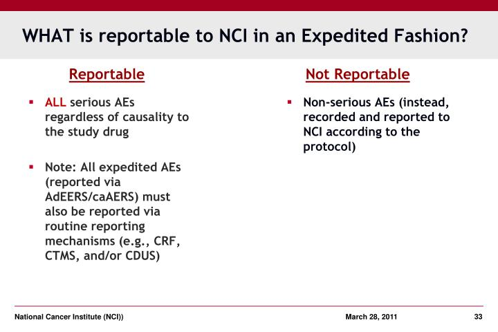 WHAT is reportable to NCI in an Expedited Fashion?
