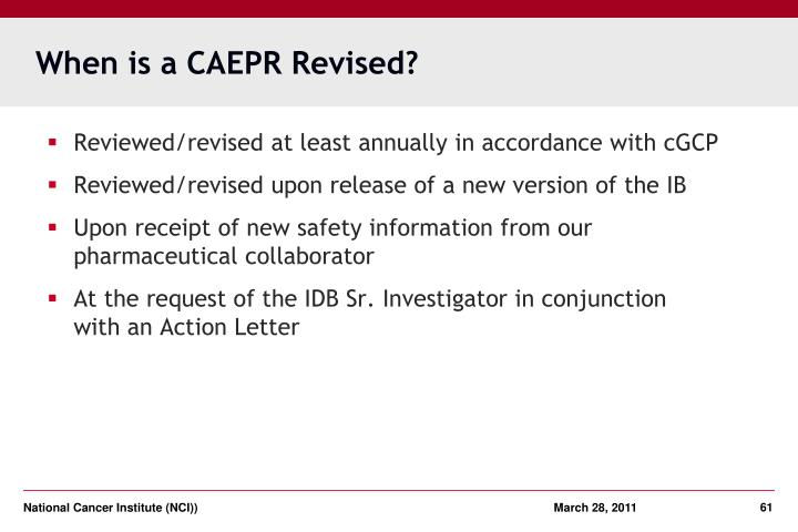 When is a CAEPR Revised?