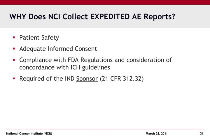 WHY Does NCI Collect EXPEDITED AE Reports?