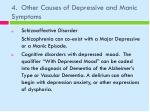 4 other causes of depressive and manic symptoms