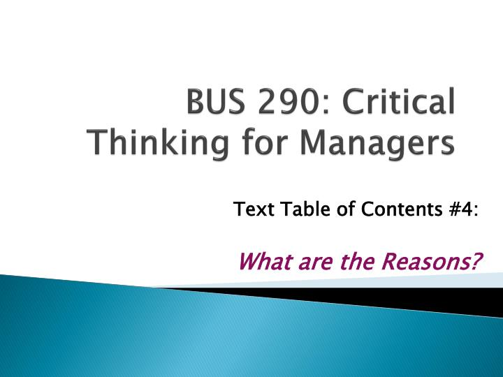 Bus 290 critical thinking for managers