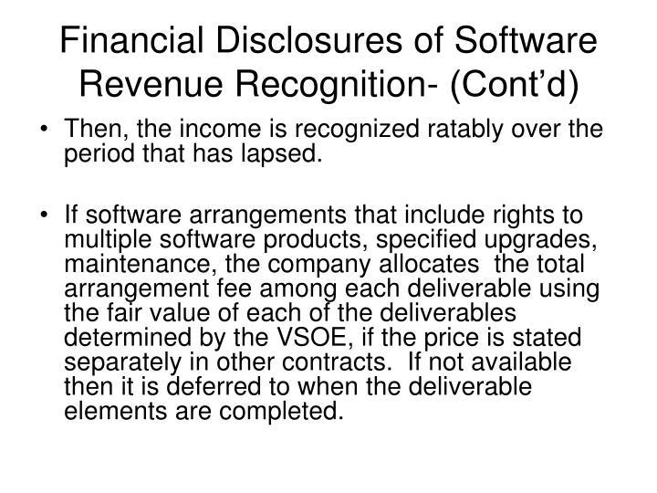Financial Disclosures of Software Revenue Recognition- (Cont'd)